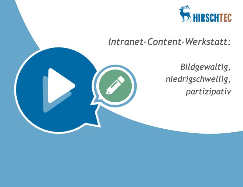 Ankündigungsbild Intranet-Content-Werkstatt-Webinar | HIRSCHTEC