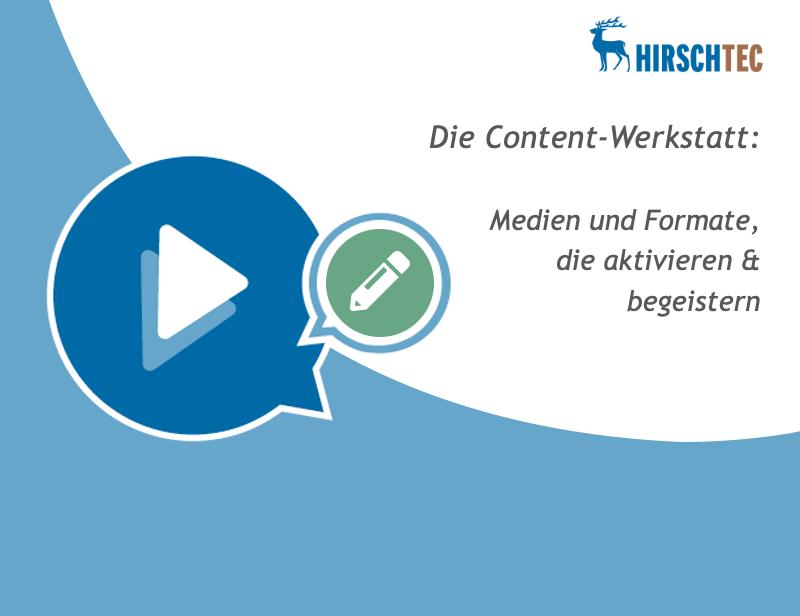 Ankündigung Content-Werkstatt-Webinar | HIRSCHTEC