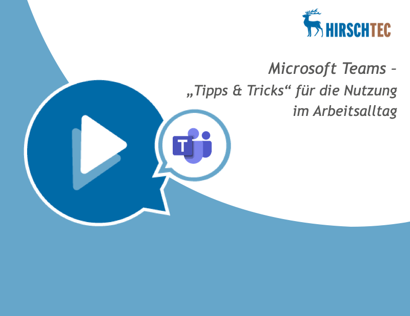 Ankündigung Microsoft Teams Webinar Tipps | HIRSCHTEC
