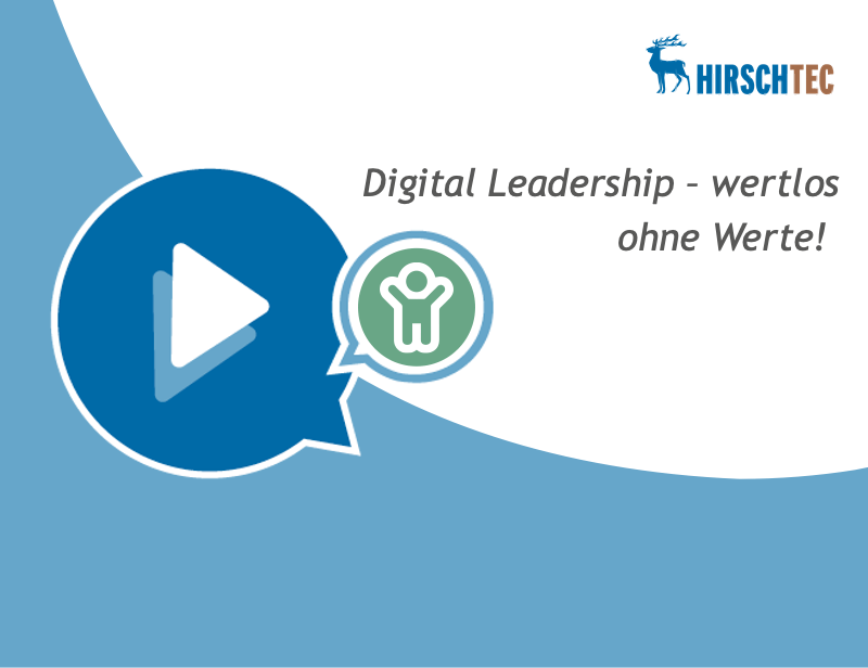 Ankündigung Webinar Digital Leadership | HIRSCHTEC