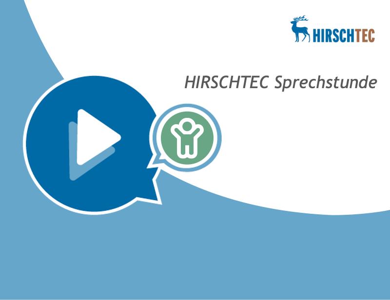 Ankündigungsbild HIRSCHTEC-Sprechstunde | HIRSCHTEC