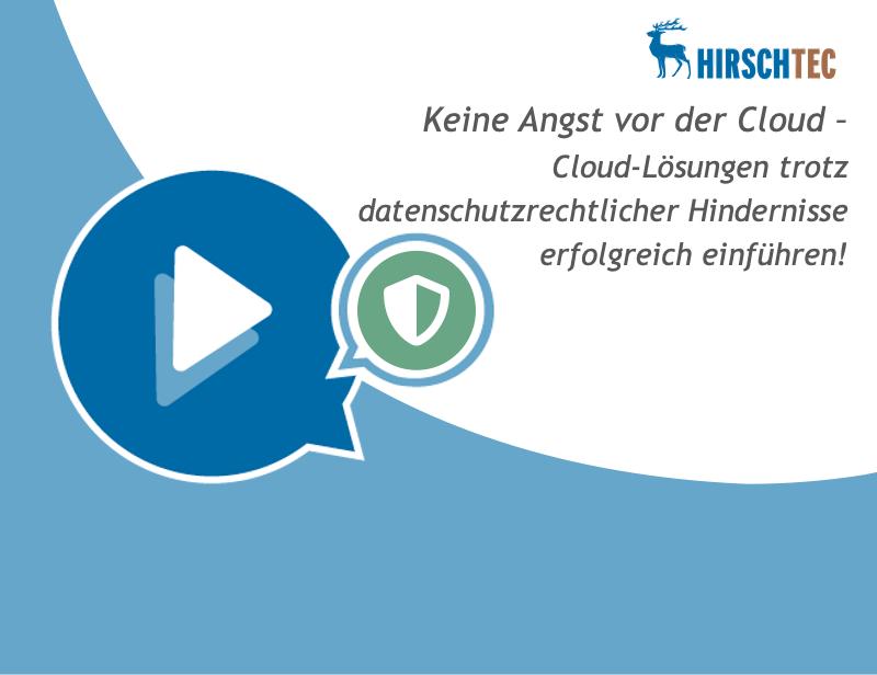 Ankündigung Datenschutz & Cloud | HIRSCHTEC