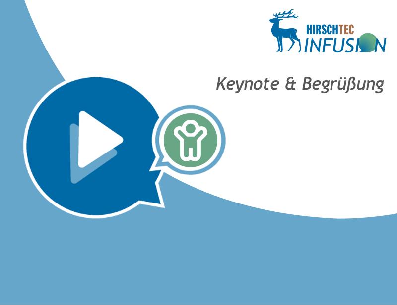 HIRSCHTEC INFUSION - Keynote | HIRSCHTEC