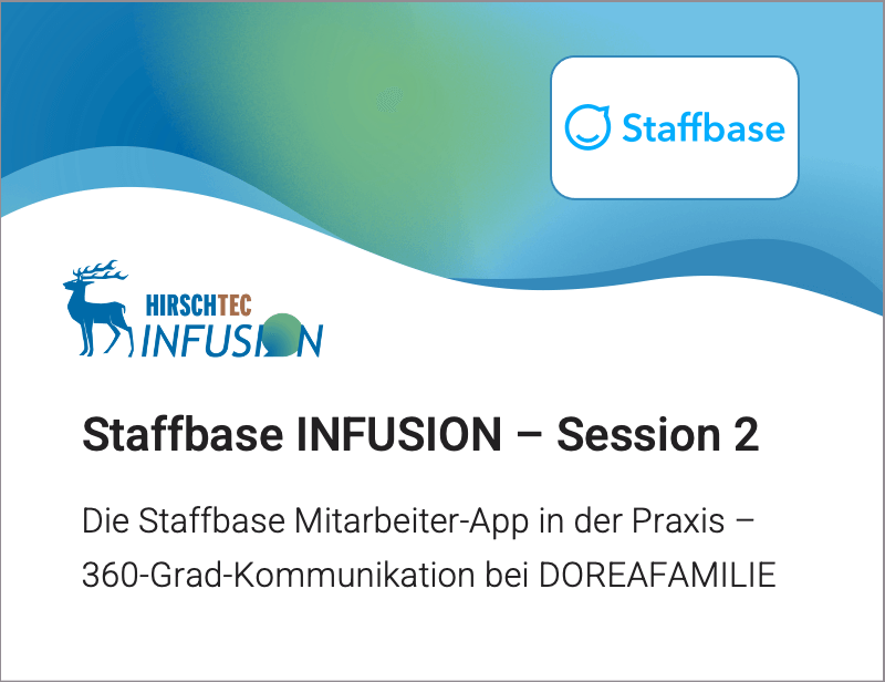 Staffbase INFUSION Session 2 | HIRSCHTEC