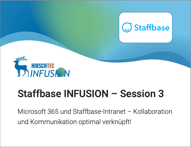 Staffbase INFUSION Session 3 | HIRSCHTEC